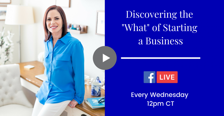 Discovering the What of Starting a Business