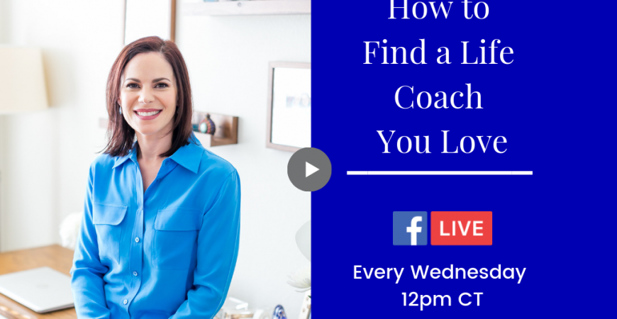 How to Find Life Coach You Love