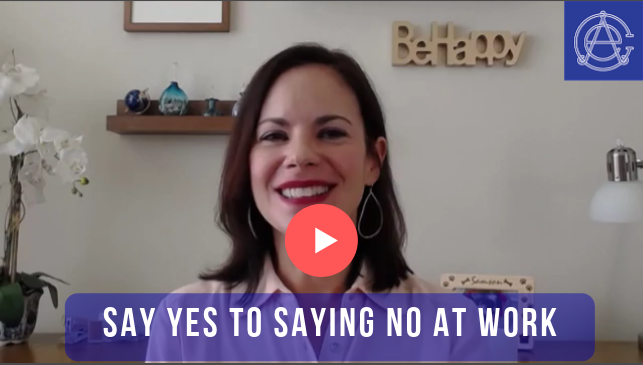 Say Yes to Saying No at Work