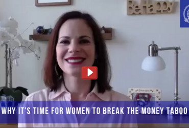 Why It's Time For Women To Break The Money Taboo